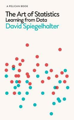 The Art of Statistics by David Spiegelhalter