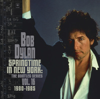 Springtime In New York: The Bootleg Series, Vol. 16 (1980 – 1985) (Deluxe Edition ) by Bob Dylan