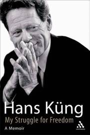 My Struggle for Freedom by Hans Kung image
