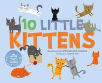10 Little Kittens by Megan Borgert-Spaniol