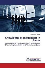 Knowledge Management in Banks by Vijayan Paramsothy