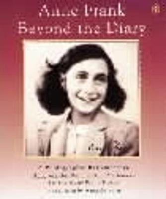 Anne Frank Beyond the Diary by Ruud Van der Rol image
