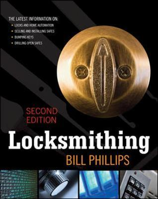Locksmithing, Second Edition by Bill Phillips image