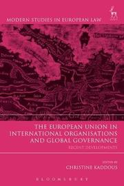 The European Union in International Organisations and Global Governance