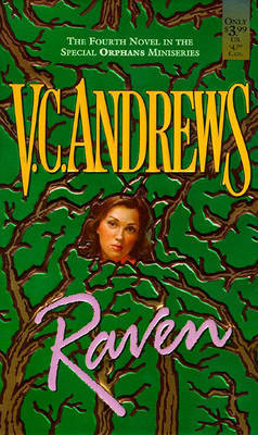 Raven - Orphan Series: Book 4 by V.C. Andrews