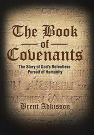 The Book of Covenants by Brent Adkisson image