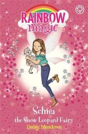 Rainbow Magic: Selma the Snow Leopard Fairy by Daisy Meadows
