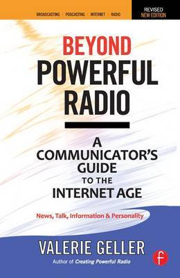 Beyond Powerful Radio by Valerie Geller