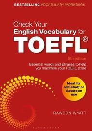 Check Your English Vocabulary for TOEFL by Rawdon Wyatt