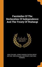 Facsimiles of the Declaration of Independence and the Treaty of Waitangi by New Zealand