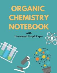 Organic Chemistry Notebook by Channelwood Press