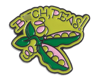 Sourpuss Bitch Peas Enamel Pin