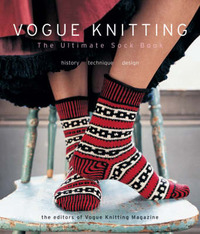 """Vogue Knitting"": The Ultimate Sock Book - History, Technique, Design image"