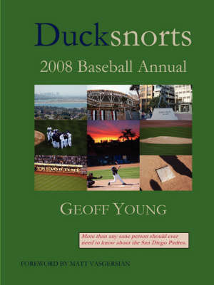 Ducksnorts 2008 Baseball Annual by Geoff Young