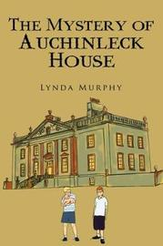 The Mystery of Auchinleck House by Lynda Murphy image
