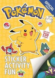 The Official Pokemon Sticker Activity Fun by Pokemon
