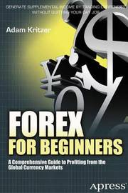 Forex for Beginners by Adam Kritzer