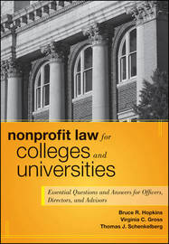 Nonprofit Law for Colleges and Universities by Bruce R Hopkins