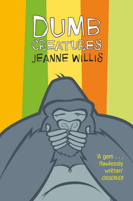 Dumb Creatures by Jeanne Willis image