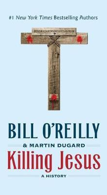 Killing Jesus by Bill O'Reilly image