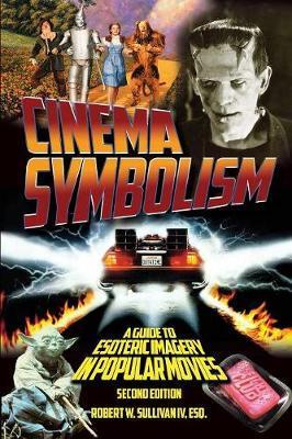 Cinema Symbolism by Robert W Sullivan IV