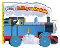 Rolling on the Rails by W. Awdry