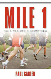 Mile 1 by Paul Carter