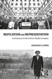 Reification and Representation by Graham Cairns