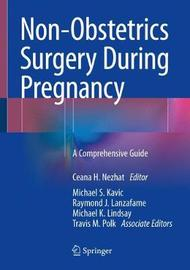 Non-Obstetrics Surgery During Pregnancy