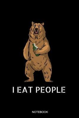 I Eat People Notebook by Camping Publishing