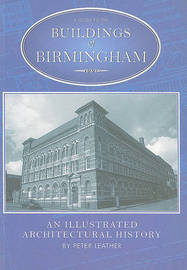 The Buildings of Birmingham by Peter Leather image