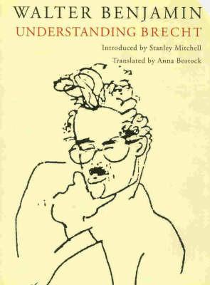 Understanding Brecht by Walter Benjamin