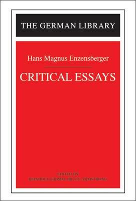 Critical Essays by Hans Magnus Enzensberger