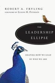 The Leadership Ellipse by Robert A Fryling image