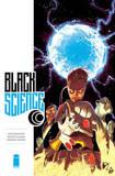 Black Science Volume 6 by Rick Remender