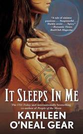It Sleeps in Me by Kathleen O'Neal Gear image