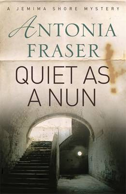 Quiet as a Nun by Antonia Fraser image
