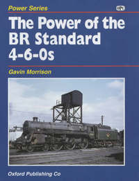 The Power of the BR Standard 4-6-0s by G.W. Morrison image