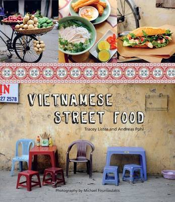 Vietnamese Street Food by Andreas Pohl