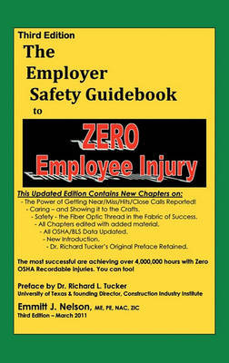 Third Edition, Zero Injury Safety Guidebook to Zero Employee Injury by Emmitt J. Nelson image