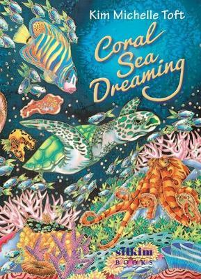 Coral Sea Dreaming by Kim Michelle Toft image