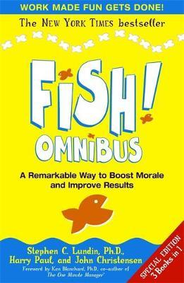 Fish! Omnibus by Stephen Lundin And Carr Hagerm