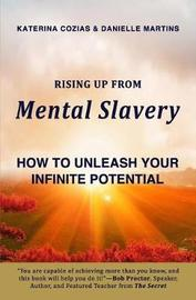 Rising Up from Mental Slavery by Katerina Cozias