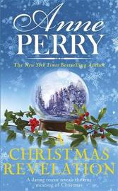 A Christmas Revelation (Christmas Novella 16) by Anne Perry