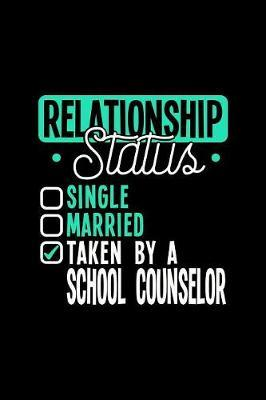 Relationship Status Taken by a School Counselor by Dennex Publishing image