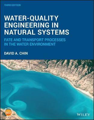 Water-Quality Engineering in Natural Systems by David A Chin