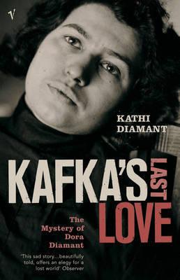Kafka's Last Love by Kathi Diamant image