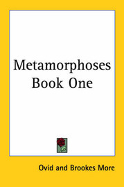 Metamorphoses Book One by Ovid