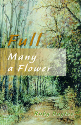 Full Many a Flower by Ruby Dayton image