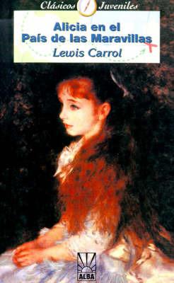 Alicia En El Pais De Las Marvillas by Lewis Carroll image